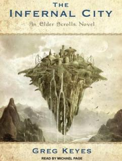 The Infernal City: an Elder Scrolls Novel audio book by Greg Keyes