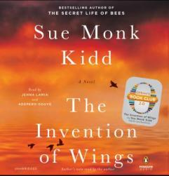 The Invention of Wings audiobook by Sue Monk Kidd