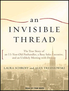 """An Invisible Thread"" audiobook, written by Laura Schroff and Alex Tresniowski"
