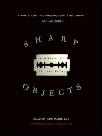 Sharp Objects audiobook by Gillian Flynn