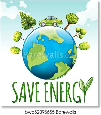 Save Energy Theme With Car And Trees Art Print Barewalls Posters Prints Bwc32093655