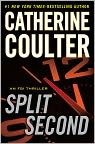 Book Cover Image. Title: Split Second (FBI Series #15), Author: by Catherine  Coulter