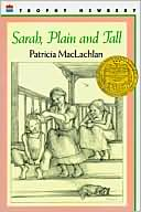 Sarah, Plain and Tall by Patricia MacLachlan: Book Cover