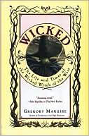Wicked by Gregory Maguire: Book Cover