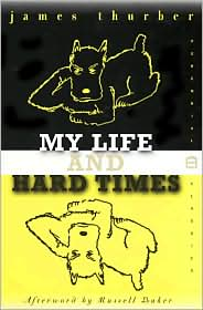 My Life and Hard Times by James Thurber: Book Cover