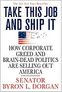 How Corporate Greed and Brain-Dead Politics are Selling Out America