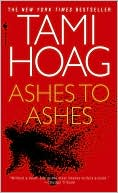 Ashes to Ashes by Tami Hoag: Book Cover