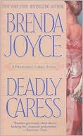 Deadly Caress by Brenda Joyce: Book Cover