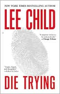 Die Trying (Jack Reacher Series #2) by Lee Child: Book Cover