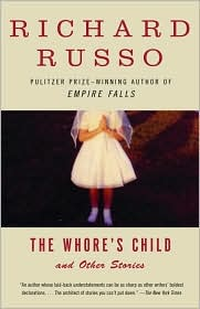 The Whore's Child by Richard Russo: Book Cover
