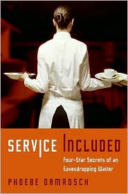 Service Included by Phoebe Damrosch: Book Cover