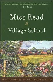Village School by Miss Read: Book Cover