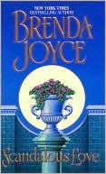 Scandalous Love by Brenda Joyce: Book Cover