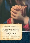 Answers to Prayer (Moody Classics Series) by Mueller: Book Cover