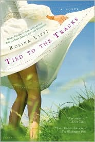 Tied to the Tracks by Rosina Lippi: Book Cover