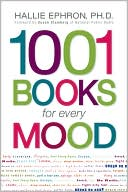 1001 Books for Every Mood by Hallie Ephron: Book Cover