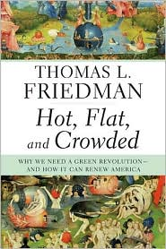 Published in Summer 2008, Friedmans most recent book is already behind the times.