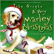 A Very Marley Christmas by John Grogan: Book Cover