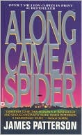 Along Came a Spider by James Patterson: Book Cover