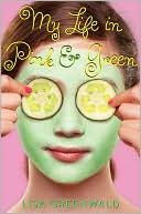 My Life in Pink and Green by Greenwald Greenwald: Book Cover