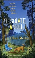 Desolate Angel (A Dead Detective Mystery) by Chaz McGee: Book Cover
