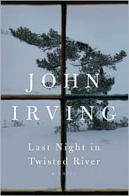Last Night in Twisted River by John Irving: Book Cover