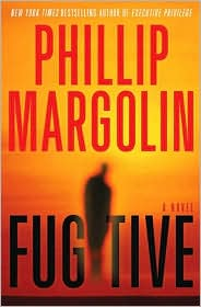 Fugitive by Phillip Margolin: Book Cover