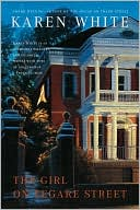 The Girl on Legare Street by Karen White: Book Cover