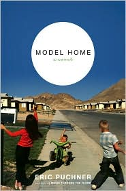Model Home by Eric Puchner: Book Cover