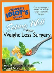 The Complete Idiot's Guide to Eating Well After Weight Loss by MS, RD, LD Furtado: Download Cover