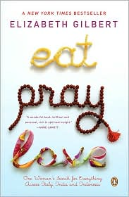 Eat, Pray, Love by Elizabeth Gilbert: Download Cover