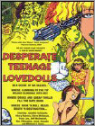 Desperate Teenage Lovedolls -