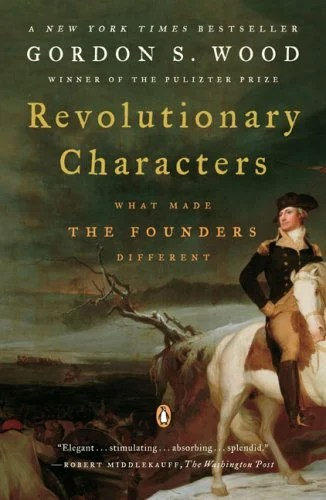 american revolution gordon s wood Book review of gordon s wood's pulitzer prize winning, the radicalism of the  american revolution.