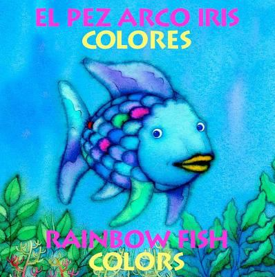 Pez Arco Iris ColoresRainbow Fish Colors By Marcus Pfister Reviews Description Amp More ISBN