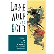 Lone Wolf and Cub: The Bell Warden