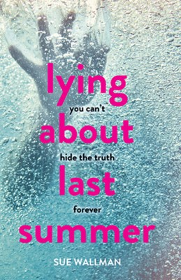 Image result for sue wallman lying about last summer