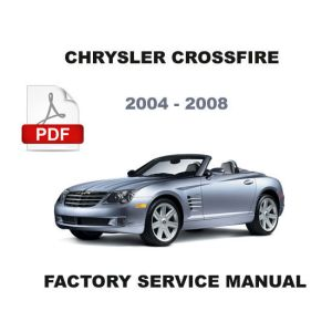 2004  2008 CHRYSLER CROSSFIRE FACTORY SERVICE REPAIR