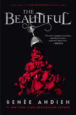 The Beautiful by Renee Ahdieh