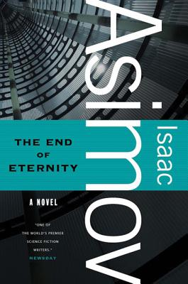 The End of Eternity book cover. Support Independent Bookstores - Visit IndieBound.org