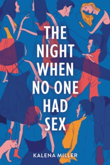 Cover for The Night When No One Had Sex
