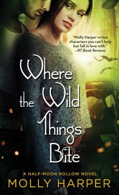 Where the Wild Things Bite by Molly Harper