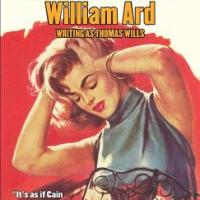 SHOTGUN BLAST FROM THE PAST: YOU'LL GET YOURS BY WILLIAM ARD