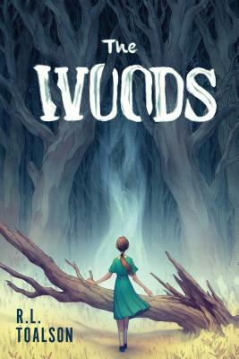 The Woods by R.L. Toalson