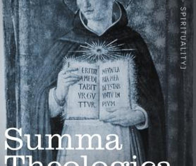 Summa Theologica Volume 3 Part Ii Second Section Hardcover
