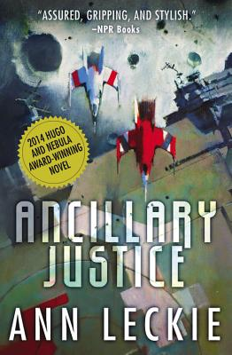 Ancillary Justice book cover. Support Independent Bookstores - Visit IndieBound.org