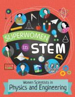 Cover for Women Scientists in Physics and Engineering (Superwomen in Stem)