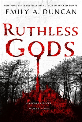 Ruthless Gods by Emily A. Duncan