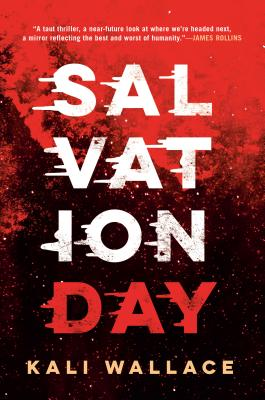 Salvation Day by Kali Wallace