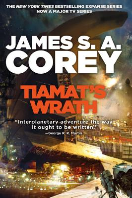 Tiamat's Wrath by James S. A. Corey