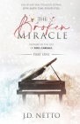 The Broken Miracle: Part One Cover Image